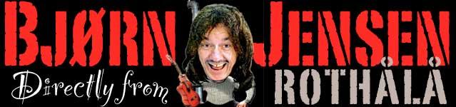 Bjørn Jensen, Vestlandet sin offisielle leverandør av humor, musikk og humormusikk
